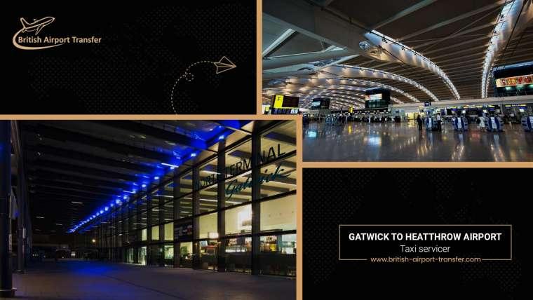 Gatwick To Heathrow Taxi