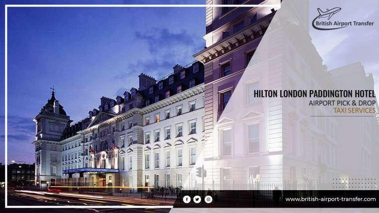 Taxi Cab – Hilton Paddington Hotel / W2 1EE