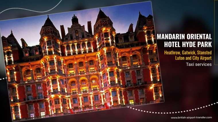 Taxi Service – Mandarin Oriental Hotel Hyde Park, London / SW1X 7LA