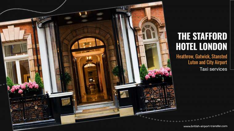 Taxi Service – The Stafford Hotel London / SW1A 1NJ