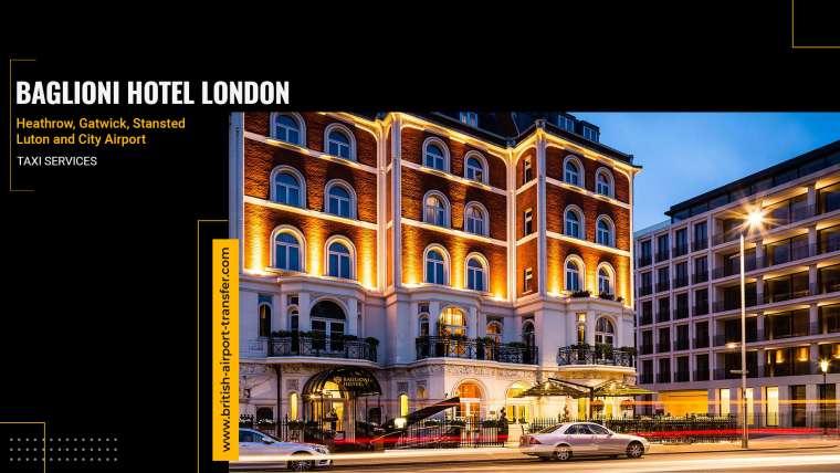 Taxi Service – Baglioni Hotel London / SW7 5BB
