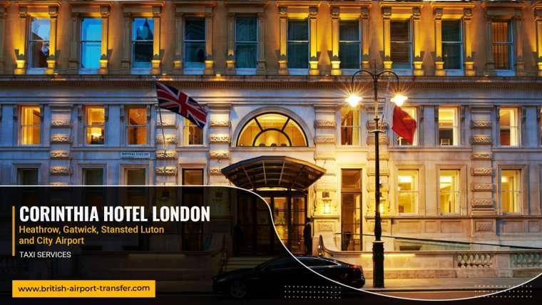 Taxi Service – Corinthia Hotel London / SW1A 2BD