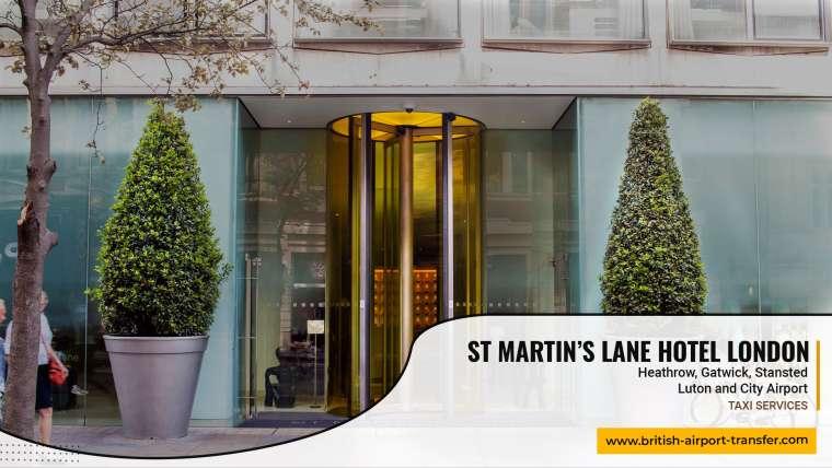 Taxi Service – St Martin's Lane Hotel London / WC2N 4HX