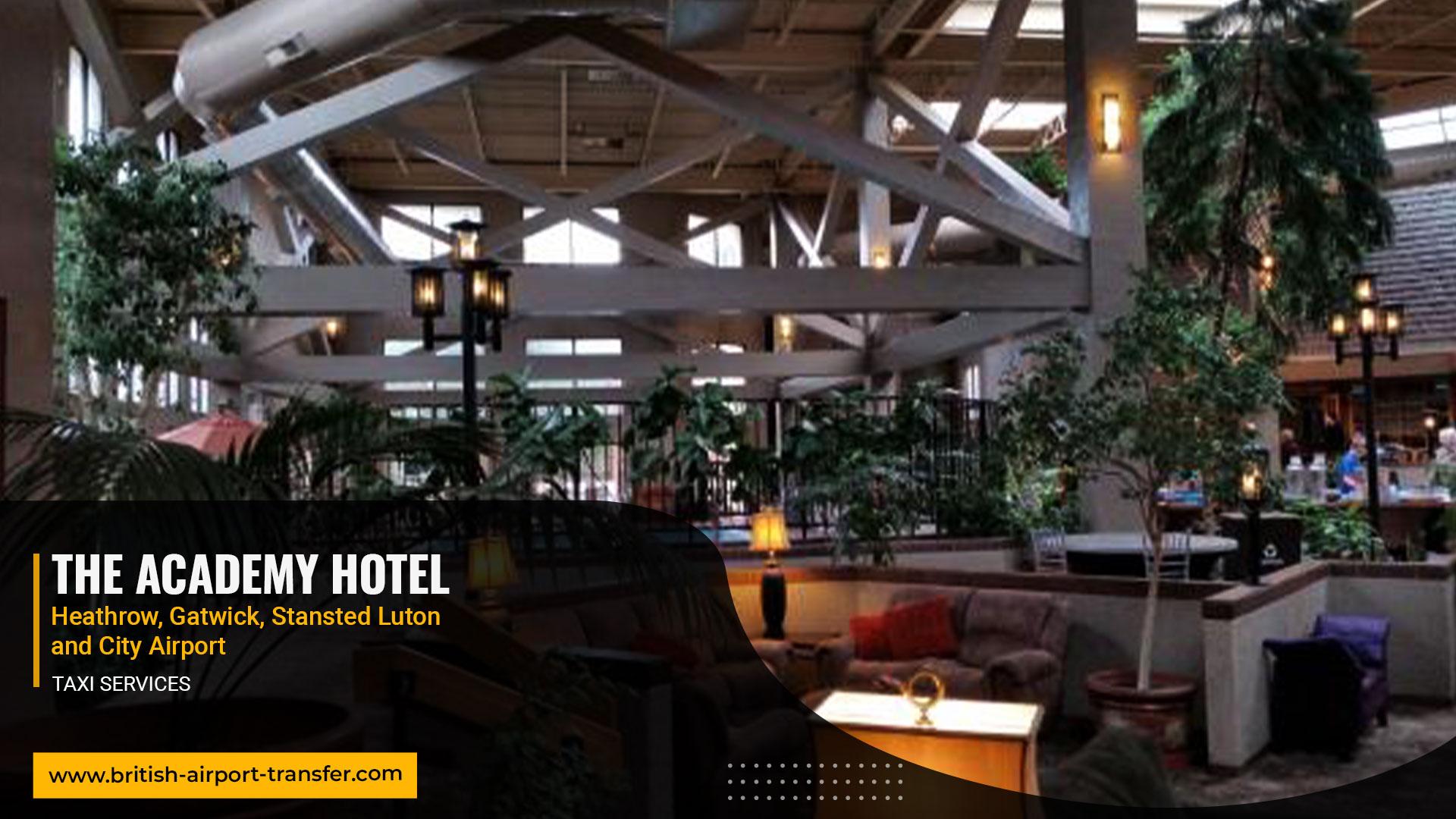 Taxi Service – The Academy Hotel / WC1E 6HG