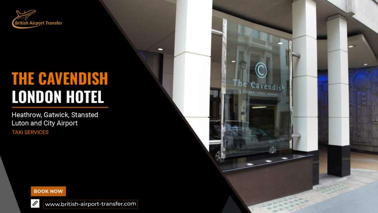 Taxi Service – The Cavendish London Hotel / SW1Y 6JF