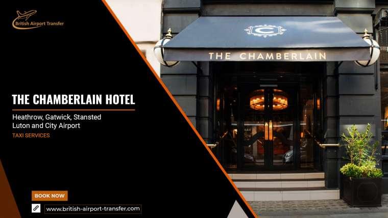 Taxi Service – The Chamberlain Hotel, Tower Bridge / EC3N 1NU