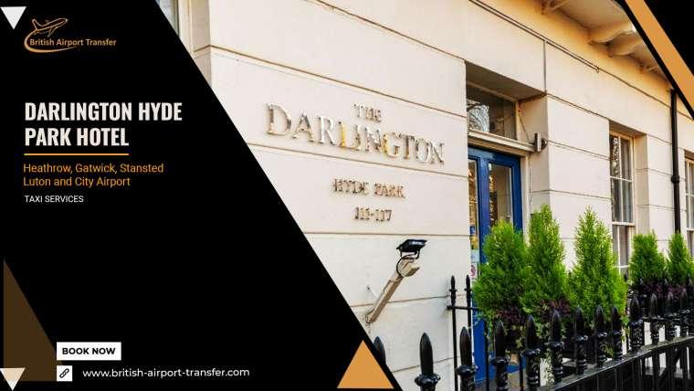 Taxi Cab – The Darlington Hyde Park Hotel / W2 2RU