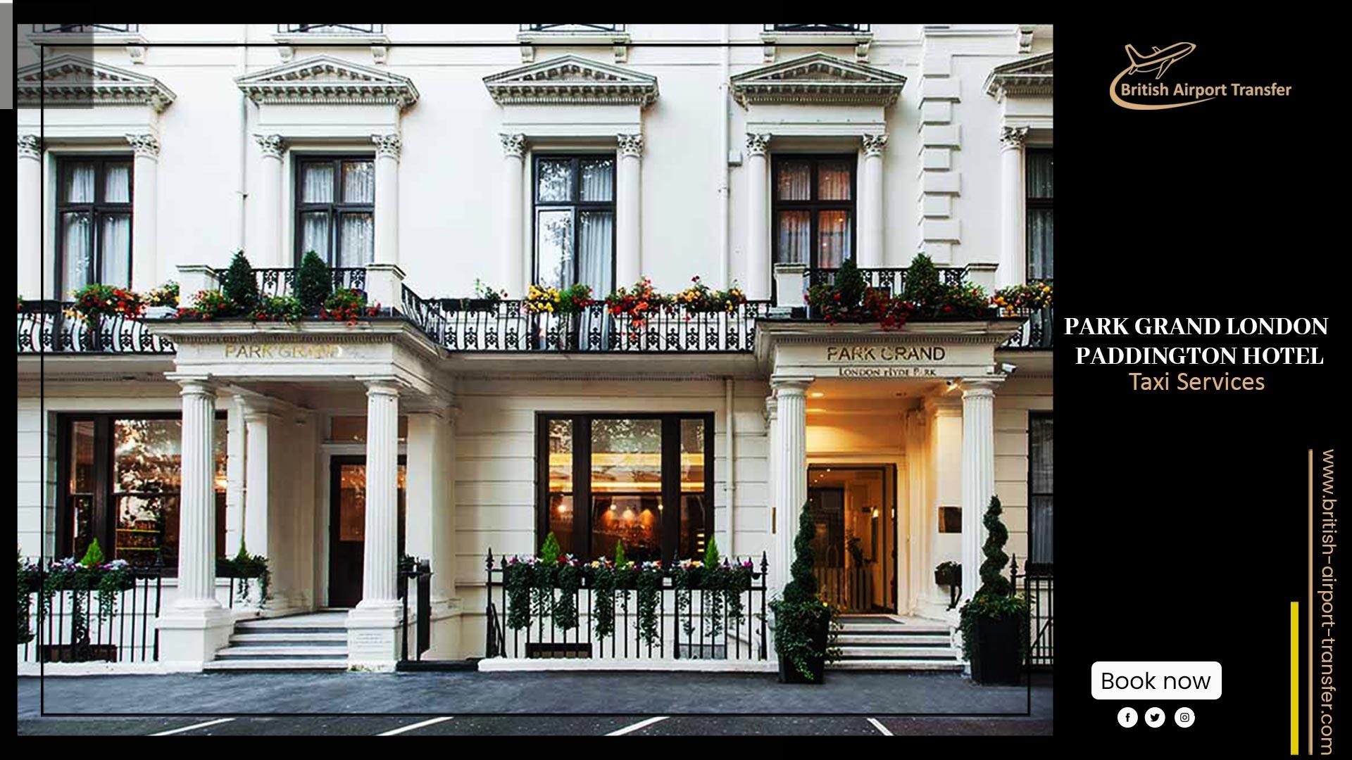 Taxi Cab – Park Grand London Paddington Hotel / W2 3BA